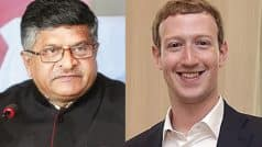 Ravi Shankar Prasad to Facebook CEO: Mr Mark Zuckerberg, if Data Theft of Indians Done, we Can Even Summon You to India