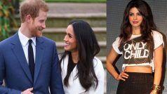 लंदन में प्रिंस हैरी और मेगन मर्केल की शाही शादी में शामिल होंगी प्रियंका चोपड़ा !!