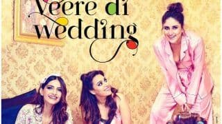 Veere Di Wedding New Poster : Kareena Kapoor Khan, Sonam Kapoor, Swara Bhaskar, Shikha Talsania Are Having A Fun Slumber Party But What's The Poster Of A 90's Cult Show Doing In The Background?