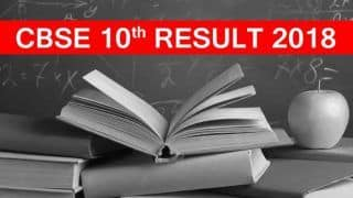 CBSE 10th Result 2018 Declared: Here's How to Check at Official Website, App, IVR, DigiLocker And Via SMS
