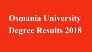 Osmania University Degree Results 2018 For BA, B.Sc, and B.Com Expected to Release Soon at osmania.ac.in