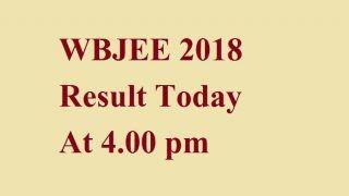 WBJEE 2018 Result: आज शाम 4 बजे होगा जारी, ऐसे देखें