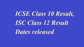 CISCE Result 2018: ICSE Class 10th, ISC Class 12th Result to be Declared Tomorrow at 3 PM, Check at cisce.org