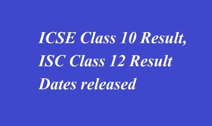 ICSE, ISC Results 2018 Tomorrow At 3.00 pm
