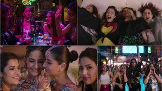 Veere Di Wedding Song Veere: Sonam Kapoor, Kareena Kapoor Khan, Swara Bhasker's Fun Number Will Make You Miss Your Girlfriends