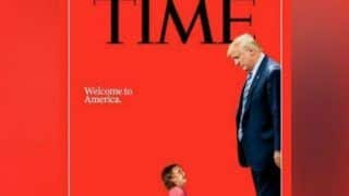 Time Magazine's Latest Cover Featuring US President Donald Trump Captures Zero Tolerance Policy Row