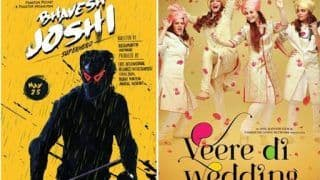 Sonam Kapoor - Kareena Kapoor Khan's Veere Di Wedding Pushes Harshvardhan Kapoor's Bhavesh Joshi Superhero Out Of Theatres
