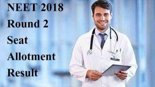 NEET Counselling 2018:  सेकेंड काउंसलिंग का रिजल्ट टला, जानें कब आएगी 2nd Allotment List