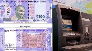 100 रुपए का नया नोट ATMs से मिलने में हो सकती है देरी, एक अरब तक आएगा खर्चा