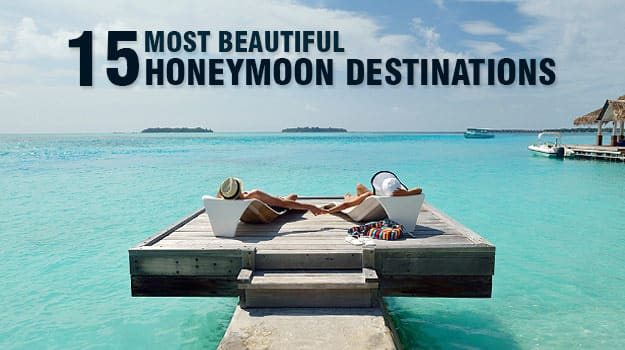 15 Most Beautiful Honeymoon Destinations In The World That Will Take Your Breath Away
