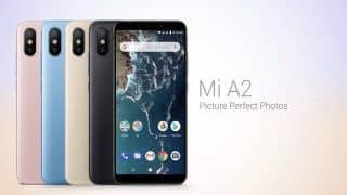 Xiaomi ने भारत में लॉन्च किया Mi A2 स्मार्टफोन, आज से प्री बुकिंग शुरू