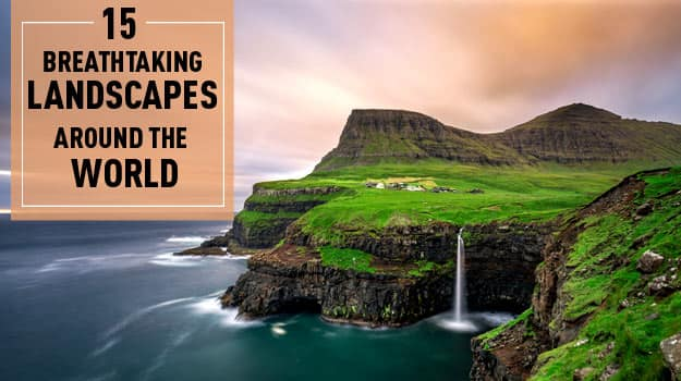 15 Most Beautiful And Breathtaking Photos Of Places Around The World You Must Visit At Least Once