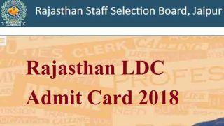 Rajasthan LDC Admit Card 2018: rsmssb.rajasthan.gov.in पर आज जारी होगा एडमिट कार्ड, जानें समय