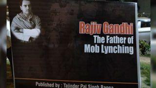 'Rajiv Gandhi Father of Mob Lynching,' Says Delhi BJP Spokesperson Tejinder Pal Singh Bagga, Puts Hoardings Across City to Make His Point