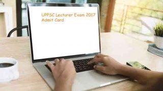 UPPSC Lecturer Exam 2017: एडमिट कार्ड जारी, uppsc.up.nic.in पर ऐसे डाउनलोड करें