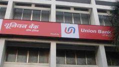 Union Bank Result: एनपीए में बढ़ोतरी के बावजूद 255 फीसदी बढ़ा यूनियन बैंक का मुनाफा
