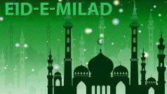 Eid-e-Milad 2020: आज मनाया जा रहा है ईद- ए-मिलाद, जानें इतहास और महत्व