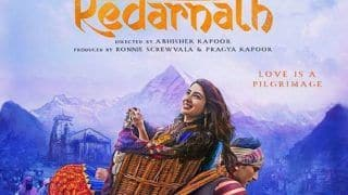 Kedarnath Does Not Intend to Hurt Anyone's Sentiment, Say Makers of Movie After Call For Ban