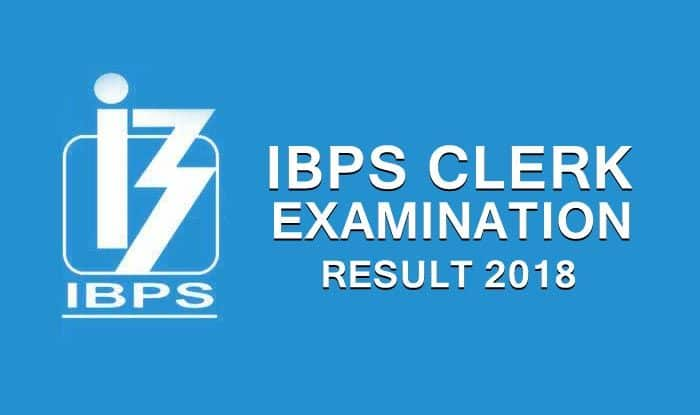 IBPS Clerk Result 2018: Prelims Result Released at ibps.in, Admit Card Likely to Release Soon