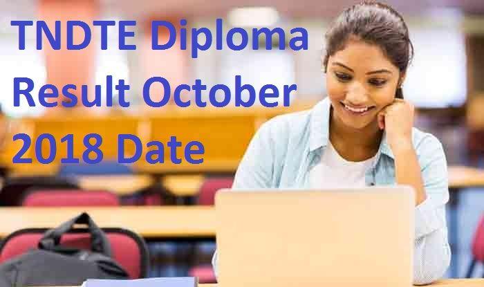 TNDTE October Diploma Result 2018: बुधवार को जारी नहीं हुए नतीजे, जानें कब होंगे रिलीज