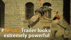 Kesari Trailer: 'केसरी' की तरह दहाड़े अक्षय कुमार, देखकर कांप उठे 10000 अफगानी