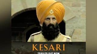 Kesari Trailer Out: Akshay Kumar Brings Battle of Saragarhi to Life