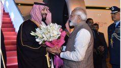 पीएम मोदी और सऊदी क्राउन प्रिंस की मुलाकात आज, आतंकवाद और रक्षा संबंधों पर होगी बात