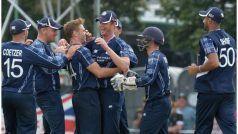 स्कॉटलैंड ने 20 गेंद पर जीता वनडे मुकाबला