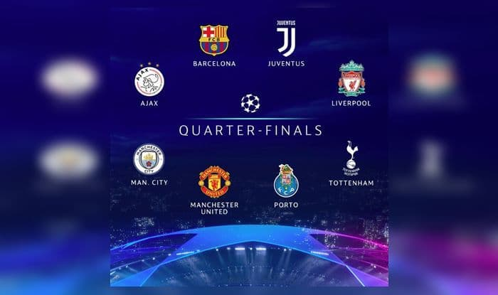 Uefa Champions League 2019 Quarter Final Draw All You Need To Know