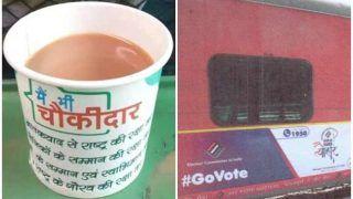 ट्रेनों के जरिए वोटर जागरूकता! एक तरफ आयोग का संदेश, दूसरी ओर 'मैं भी चौकीदार' लिखे कप में चाय