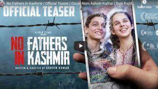 सेंसर बोर्ड से 8 महीने संघर्ष के बाद 'नो फादर्स इन कश्मीर' का टीजर रिलीज, बड़ा इमोशनल Video है