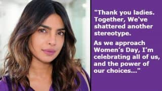 International Women's Day 2019: Priyanka Chopra Thanks Indian Women For 'Shattering Stereotype' in This Lovely Open Letter