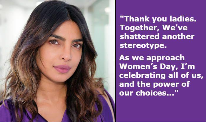 International Women's Day 2019: Priyanka Chopra Pens Heartfelt Letter For Indian Women