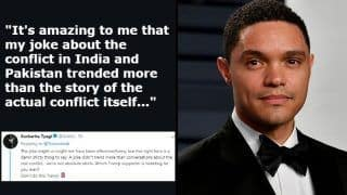 Trevor Noah Defends His India-Pakistan 'Joke' And Twitterati School Him on Why he is Even More Insensitive This Time - Read Best Tweets