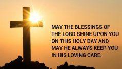 Good Friday 2020: इन संदेशों से याद करें ईसा मसीह का बलिदान, देखें Messages, लगाएं DP, करें Facebook पर शेयर