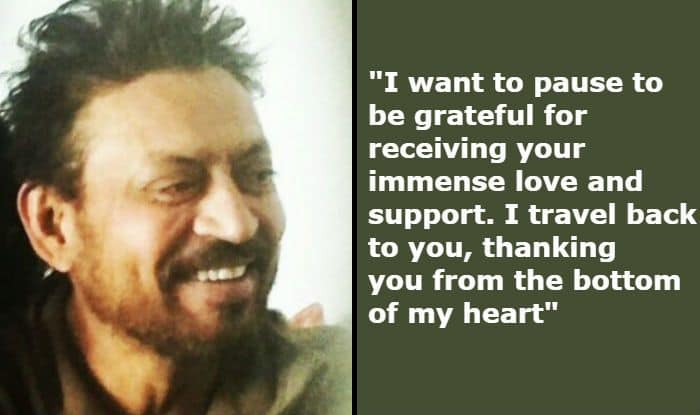 Irrfan Khan Posts a Heartfelt Note Thanking Fans For Being There in Difficult Time
