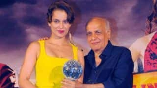 Mahesh Bhatt on Kangana Ranaut: She is a 'Bacchhi' And I Will Never Ever Say Anything Against Her