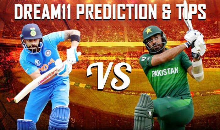 icc cricket world cup 2019 ind vs pak dream xi predictions today match predictions