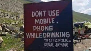 Traffic Signboard Reading 'No Mobile Phone While Drinking' in Jammu And Kashmir Goes Viral