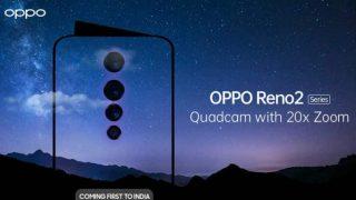 Oppo Reno 2 भारत में 20X जूम और क्वार्ड कैमरा सेटअप के साथ 28 अगस्त को होगा लॉन्च