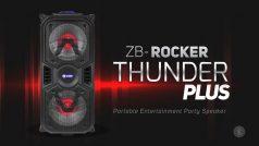 ZB-Rocker Thunder Plus Reveiw: एक परफेक्ट एंटरटेनमेंट पार्टी स्पीकर