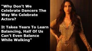 Nora Fatehi Speaking on Equality Between Dancers And Actors Needs Industry's Attention Right Away