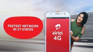 Bharti Airtel के 558 रुपये वाले प्रीपेड प्लान में मिल रहा है 82 दिनों तक डेली 3GB डाटा और अनलिमिटेड कॉलिंग