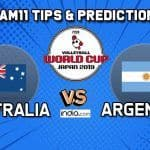 Dream11 Team Australia vs Argentina Match 65 FIVB Volleyball Men's World Cup 2019 – Volleyball Prediction Tips For Today's Match AUS vs ARG in Hiroshima