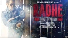 Radhe Motion Poster: Salman Khan Announces Eid 2020 Release, Drops First Look as 'Most Wanted Bhai'