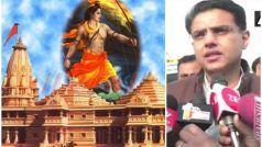 राजस्थान के डिप्टी सीएम सचिन पायलट बोले- कांग्रेस चाहती है कि अयोध्या में बने भव्य मंदिर