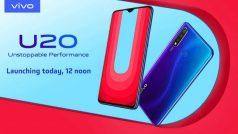 Vivo U20 स्मार्टफोन आज दोपहर 12 बजे भारत में होगा लॉन्च, ये हो सकती है कीमत और स्पेसिफिकेशंस