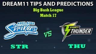 STR vs THU Dream11 Team Prediction Big Bash League 2019-20: Captain And Vice-Captain, Fantasy Cricket Tips Adelaide Strikers vs Sydney Thunder Match 17 at Adelaide Oval, Adelaide 1:40 PM IST