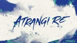 Akshay Kumar Presents 'Atrangi Re' Cast With a Musical Video- Watch