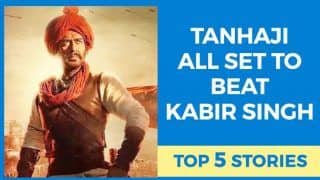 Daily Top 5: Tanhaji All Set to Beat Kabir Singh at Box Office And More